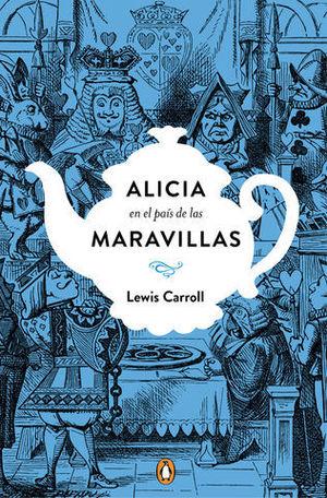 ALICIA EN EL PAIS DE LAS MARAVILLAS. ED. CONMEMORATIVA