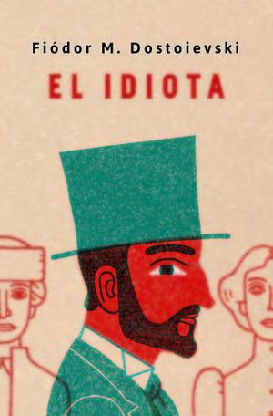 EL IDIOTA ED. CONMEMORATIVA