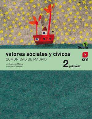 VALORES SOCIALES Y CIVICOS 2º EP ´MADRID´ SAVIA ED. 2018