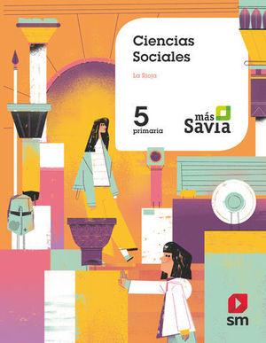 CIENCIAS SOCIALES 5º EP ´ LA RIOJA ´ MAS SAVIA ED. 2018