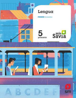 LENGUA 5º EP TRIMESTRAL MAS SAVIA  ED. 2018