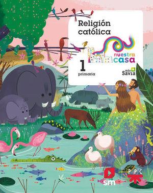 RELIGION 1º EP MAS SAVIA  ED. 2018