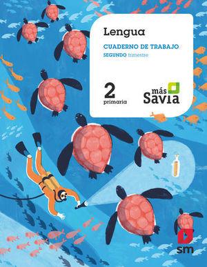 CUADERNO LENGUA 2º EP 2º TRIMESTRE MAS SAVIA  ED. 2018