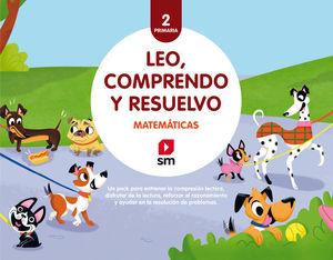 MATEMATICAS:  LEO, COMPRENDO Y RESUELVO 2º EP  ED. 2018