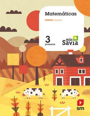 MATEMATICAS 3º EP TRIMESTRAL MAS SAVIA  ED. 2018