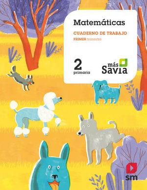 CUADERNO MATEMATICAS 2º EP 1º TRIMESTRE MAS SAVIA  ED. 2018