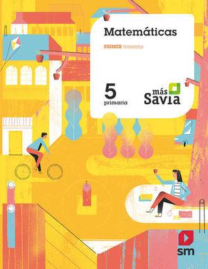 MATEMATICAS 5º EP TRIMESTRAL MAS SAVIA  ED. 2018