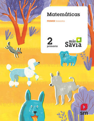 MATEMATICAS 2º EP MAS SAVIA  ED. 2018