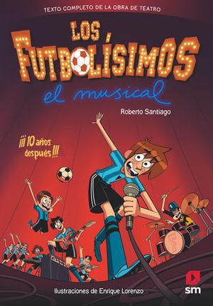 LOS FUTBOLISIMOS MUSICAL