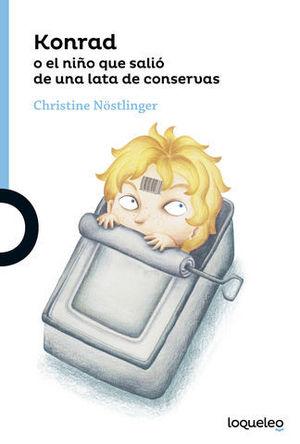 KONRAD O EL NIÑO QUE SALIO DE UNA LATA DE CONSERVAS