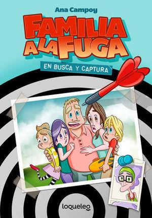 FAMILIA A LA FUGA 1.EN BUSCA Y CAPTURA