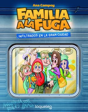 INFILTRADOS EN LA GRAN CIUDAD.FAMILIA A LA FUGA 2
