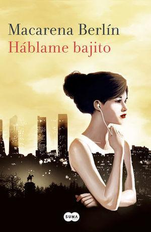 HABLAME BAJITO