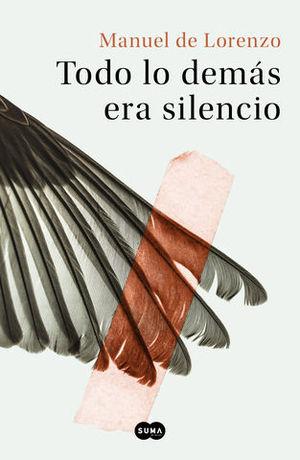 TODO LO DEMÁS ERA SILENCIO