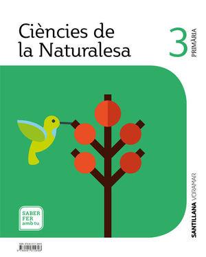 CIENCIES DE LA NATURALESA 3 PRIMARIA SABER FER AMB TU