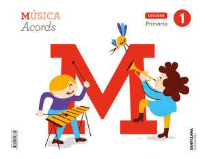 QUADERN MUSICA ACORDS 1 PRIMARIA