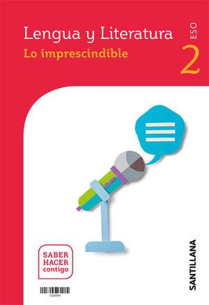 LENGUA Y LITERATURA SERIE COMENTA 2 ESO SABER HACER CONTIGO