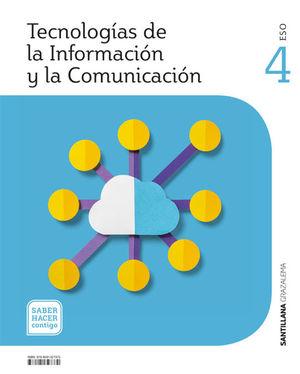 TECNOLOGIAS DE LA INFORMACION Y LA COMUNICACION 4 ESO SABER HACER CONTIGO