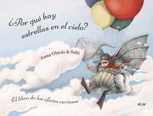 POR QUÉ HAY ESTRELLAS EN EL CIELO? /LIBRO DE LOS O