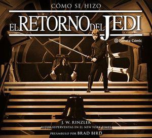 STAR WARS.  COMO SE HIZO EPISODIO IV:  EL RETORNO DEL JEDI