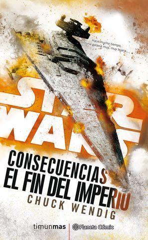 STAR WARS.  CONSECUENCIAS EL FIN DEL IMPERIO