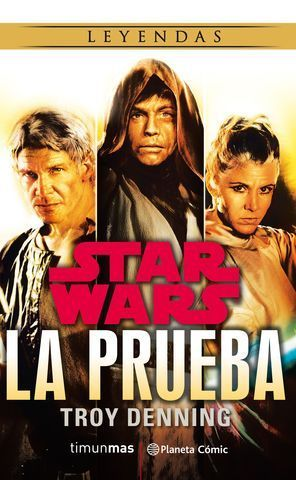 STAR WARS:  LA PRUEBA