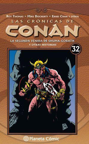 CRÓNICAS DE CONAN Nº 32/34. LA SEGUNDA VENIDA DE SHUMA-GORATH Y OTRAS