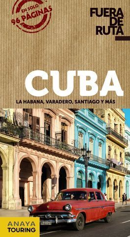 CUBA.  FUERA DE RUTA  ED. 2018