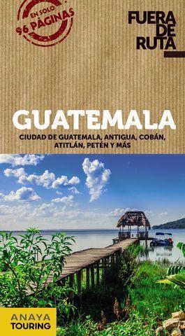 GUATEMALA.  FUERA DE RUTA  ED. 2018