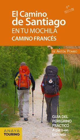 EL CAMINO DE SANTIAGO EN TU MOCHILA.  CAMINO FRANCES  ED. 2019