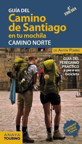 EL CAMINO DE SANTIAGO EN TU MOCHILA. CAMINO NORTE. ED. 2018