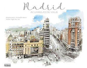 MADRID.  ACUARELAS DE VIAJE