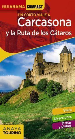 CARCASONA Y LA RUTA DE LOS CATAROS.  GUIARAMA COMPACT  ED. 2019
