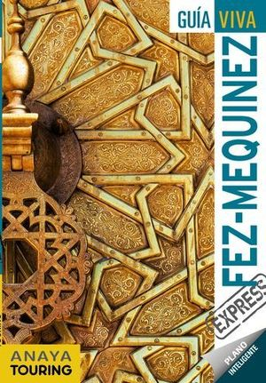 FEZ Y MEQUINEZ.  GUIA VIVA EXPRESS  ED. 2019