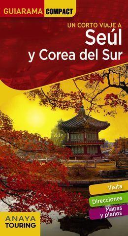 SEÚL Y COREA DEL SUR.  GUIARAMA COMPACT ED. 2020