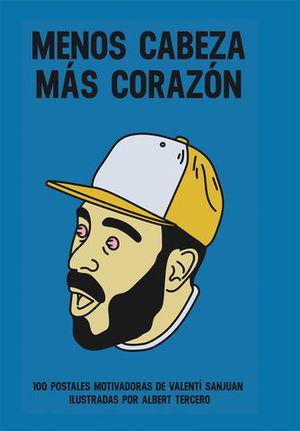 MENOS CABEZA, MAS CORAZON