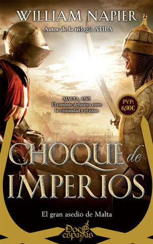 CHOQUE DE IMPERIOS / DOCE ESPADAS