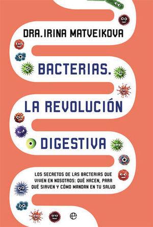 BACTERIAS LA REVOLUCION DIGESTIVA