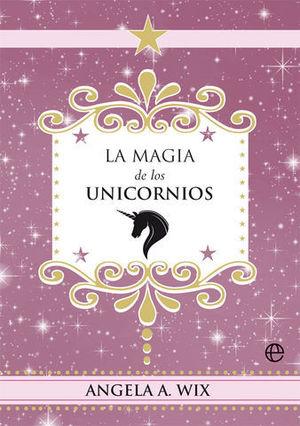 LA MAGIA DE LOS UNICORNIOS.
