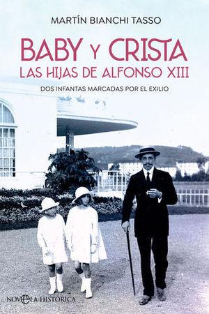 BABY Y CRISTA,  LAS HIJAS DE ALFONSO XIII