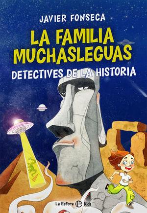 LA FAMILIA MUCHASLENGUAS.  DETECTIVES DE LA HISTORIA