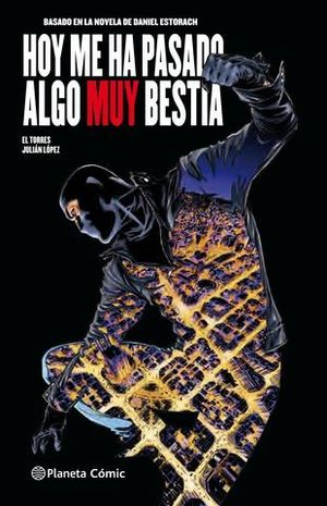 HOY ME HA PASADO ALGO MUY BESTIA ( COMIC 1 )