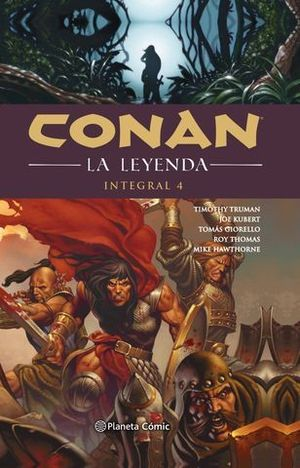 CONAN LA LEYENDA INTEGRAL Nº 04/04.