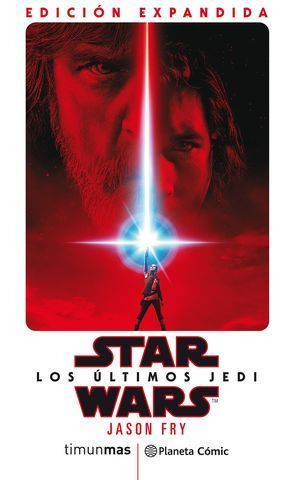 STAR WARS:  LOS ULTIMOS JEDI  ( NOVELA )