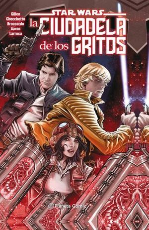 STAR WARS LA CIUDADELA DE LOS GRITOS (TOMO).
