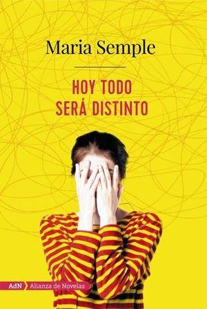 HOY TODO SERÁ DISTINTO  ( ADN )