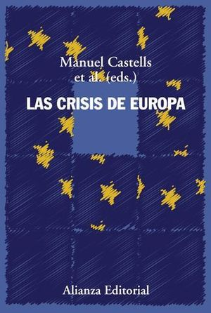 LAS CRISIS DE EUROPA.