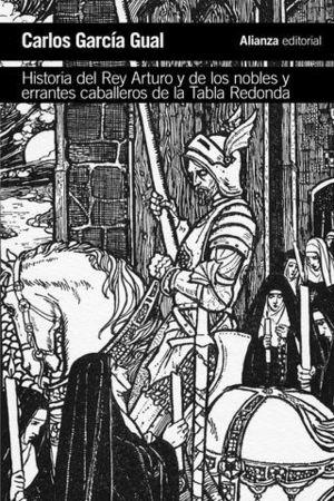 HISTORIA DEL REY ARTURO Y DE LOS NOBLES Y ERRANTES CABALLEROS DE LA TA