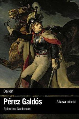 BAILÉN EPISODIOS NACIONALES