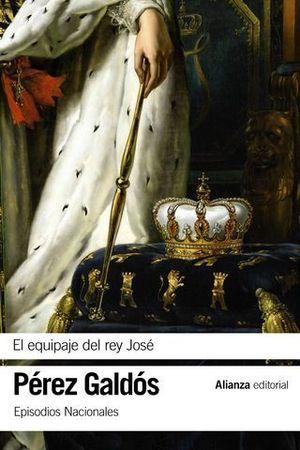 EL EQUIPAJE DEL REY JOSÉ  EPISODIOS NACIONALES